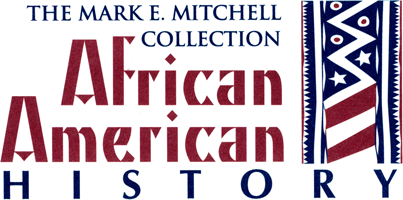 The Mitchell Collection of African American History